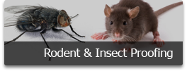 rodent and insect proofing